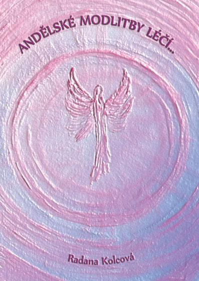 Andělské modlitby léčí